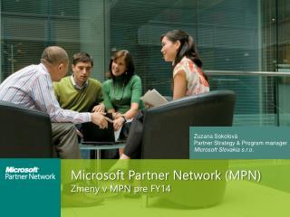 Microsoft Partner Network (MPN) Zmeny v MPN  pre FY14