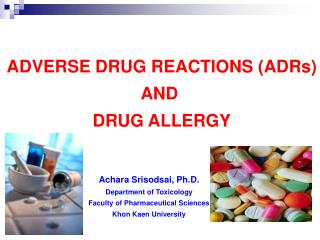 ADVERSE DRUG REACTIONS ADRs AND  DRUG ALLERGY