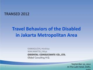 Travel Behaviors of the Disabled in Jakarta Metropolitan Area