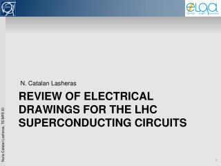 Review of electrical drawings for the LHC superconducting circuits