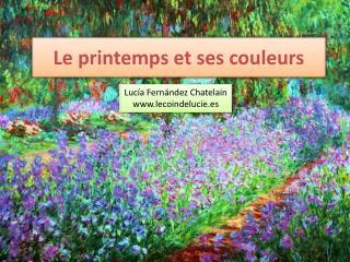 Le  printemps  et  ses couleurs