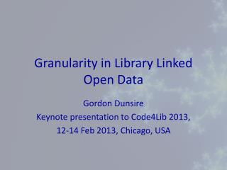 Granularity in Library Linked Open Data