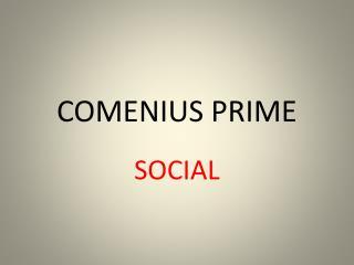 COMENIUS PRIME