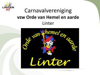 Carnavalvereniging vzw Orde  van  Hemel  en  aarde Linter