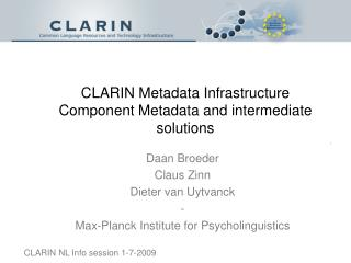 CLARIN Metadata Infrastructure Component Metadata and intermediate solutions