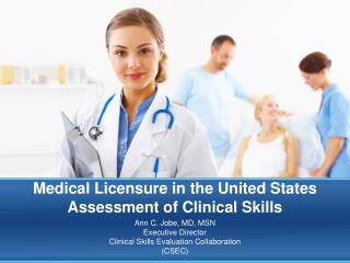 Medical Licensure in the United States  Assessment of Clinical Skills
