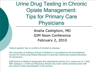 Urine Drug Testing in Chronic Opiate Management: Tips for Primary Care Physicians
