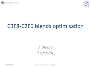 C3F8-C2F6 blends  optimisation