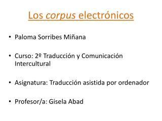 Los  corpus  electr�nicos