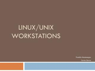 Linux/Unix Workstations