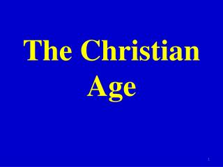 The Christian Age