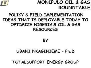 MONIPULO OIL & GAS ROUNDTABLE