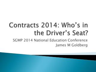 Contracts 2014: Who's in the Driver's Seat?