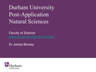 Durham University Post-Application  Natural Sciences