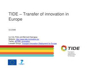 TIDE – Transfer of innovation in Europe