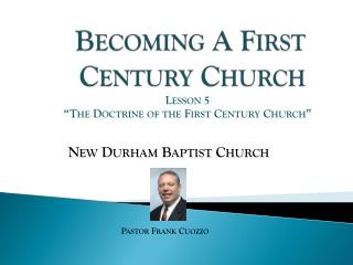 Becoming A First Century Church