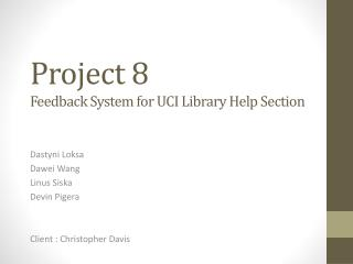 Project 8   Feedback System for UCI Library Help Section