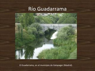 R�o Guadarrama