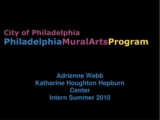 City of Philadelphia Philadelphia MuralArts Program