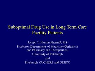 Suboptimal Drug Use in Long Term Care Facility Patients