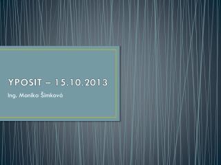 YPOSIT – 15.10.2013