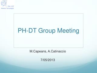 PH-DT Group Meeting