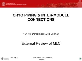 CRYO PIPING & INTER-MODULE CONNECTIONS
