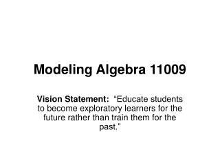 Modeling Algebra 11009