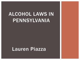 Alcohol  LAWS  In Pennsylvania