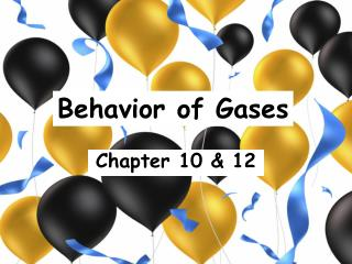 Behavior of Gases