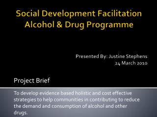 Social Development Facilitation Alcohol & Drug  Programme