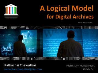 A Logical Model for Digital Archives