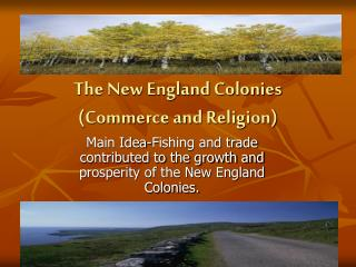 The New England Colonies Commerce and Religion