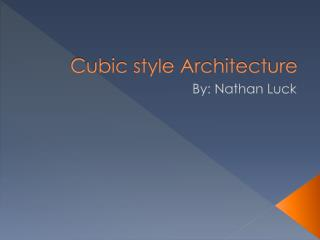 Cubic style Architecture