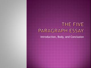 The Five Paragraph Essay