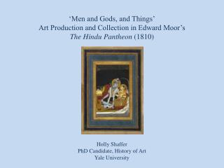 'Men and Gods, and Things'