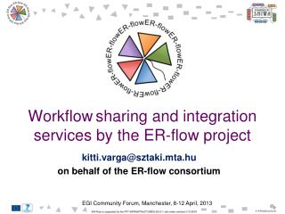 Workflow sharing and integration services by the ER-flow project