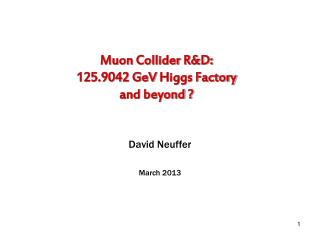 Muon  Collider R&D: 125.9042  GeV  Higgs Factory and beyond ?