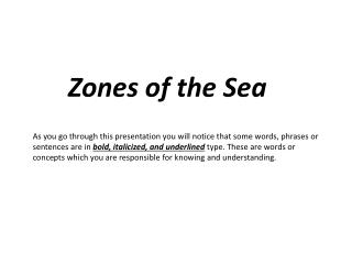 Zones of the Sea