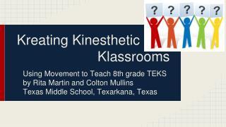 Kreating Kinesthetic                      Klassrooms