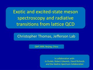 Exotic and excited-state meson spectroscopy and radiative transitions from lattice QCD
