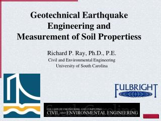 Geotechnical Earthquake Engineering and  Measurement of Soil  Propertiess