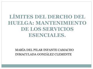 LÍMITES DEL DERCHO DEL HUELGA: MANTENIMIENTO DE LOS SERVICIOS ESENCIALES.