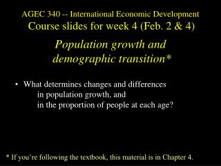 What determines changes and differences  		in population growth, and