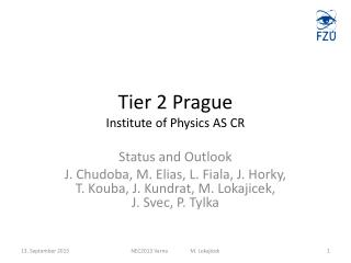Tier 2 Prague Institute of Physics AS CR