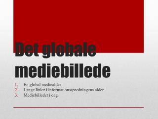 Det  globale mediebillede