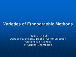 Varieties of Ethnographic Methods