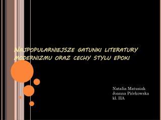 Najpopularniejsze gatunki literatury modernizmu oraz cechy stylu epoki