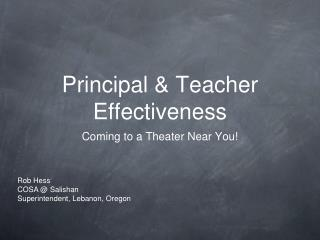 Principal & Teacher Effectiveness