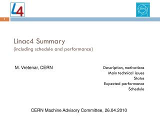 Linac4 Summary (including schedule and performance)